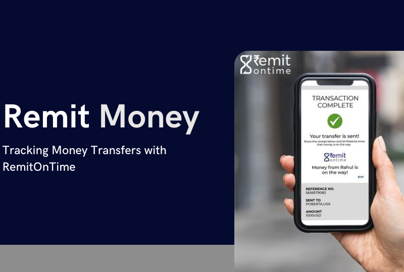 Remit Money: Tracking Money Transfers with RemitOnTime